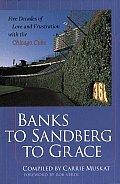 Banks To Sandberg To Grace Five Decade