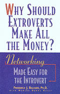 Why Should Extroverts Make All The Money