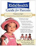 Kids Health Guide For Parents Birth To Age