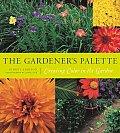 Gardeners Palette Creating Color in the Garden