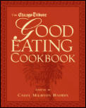 The Chicago Tribune Good Eating Cookbook Cover