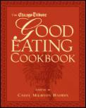 Chicago Tribune Good Eating Cookbook