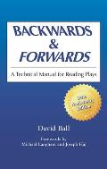 Backwards and Forwards: A Technical Manual for Reading Plays Cover