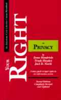 Your Right to Privacy: A Basic Guide to Legal Rights in an Information Society (American Civil Liberties Union Handbook)