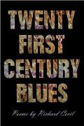 Twenty First Century Blues (Crab Orchard Series in Poetry)