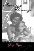 American Flamingo (Crab Orchard Award Series in Poetry)
