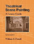 Theatrical Scene Painting: A Lesson Guide