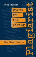 Words for the Taking The Hunt for a Plagiarist