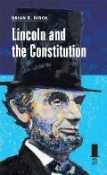 Lincoln & The Constitution