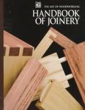 Art Of Woodworking Handbook Of Joinery