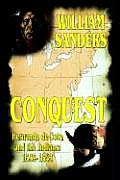 Conquest -- Hernando de Soto and the Indians: 1539-1543