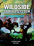 The Wildside Gaming System: Fantasy Role-Playing Edition