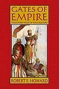 Gates of Empire and Other Tales of the Crusades Cover
