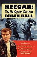 Keegan: The No-Option Contract
