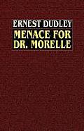Menace for Dr. Morelle