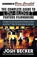 Complete Guide to Low Budget Feature Filmmaking