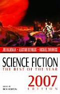 Science Fiction: The Best of the Year, 2007 Ed (Science Fiction: The Best of ...) Cover
