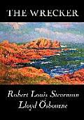 The Wrecker by Robert Louis Stevenson, Fiction, Classics, Action & Adventure