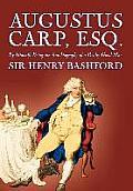 Augustus Carp, Esq. by Sir Henry Bashford, Biography & Autobiography