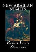 New Arabian Nights by Robert Louis Stevenson, Fiction, Classics, Action & Adventure, Fairy Tales, Folk Tales, Legends & Mythology