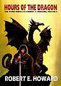 Robert E. Howard's Hour of the Dragon