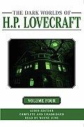 Dark Worlds Of Hp Lovecraft Volume 4