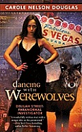 Dancing with Werewolves Delilah Street Paranormal Investigator