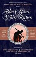 Black Swan, White Raven by Ellen Datlow