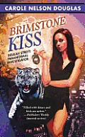 Brimstone Kiss: Delilah Street, Paranormal Investigator by Carole Nelson Douglas