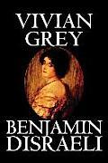 Vivian Grey by Benjamin Disraeli, Fiction