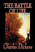 The Battle of Life by Charles Dickens, Fiction, Classics