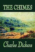 The Chimes by Charles Dickens, Fiction, Classics