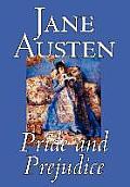 Pride and Prejudice by Jane Austen, Fiction, Classics