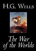 The War of the Worlds by H. G. Wells, Science Fiction, Classics
