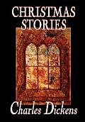 Christmas Stories by Charles Dickens, Fiction, Short Stories