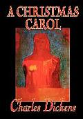 A Christmas Carol by Charles Dickens, Fiction, Classics