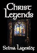Christ Legends by Selma Lagerlof, Fiction