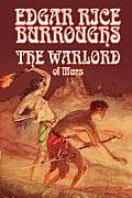 The Warlord of Mars by Edgar Rice Burroughs, Science Fiction, Space Opera, Fantasy