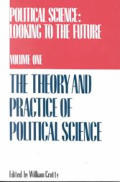 Political Science Volume 1: Theory and Practice of Political Science