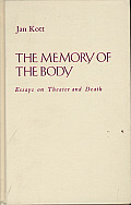 Memory Of The Body Essays On Theater & D