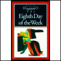 Eighth Day Of The Week