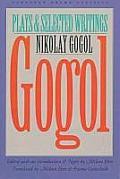Gogol Plays & Selected Writings