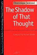 Shadow Of That Thought Heidegger & The