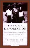 Before Deportation: Letters from a Mother to Her Daughters, January 1939-December 1942 Cover