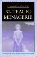 The Tragic Menagerie