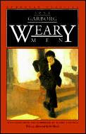 Weary Men