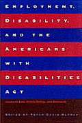Employment, Disability, and the Americans with Disabilities ACT: Issues in Law, Public Policy, and Research