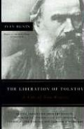 The Liberation of Tolstoy: A Tale of Two Writers