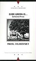 Ever Green Is...: Selected Prose