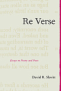 Re Verse Essays On Poetry & Poets